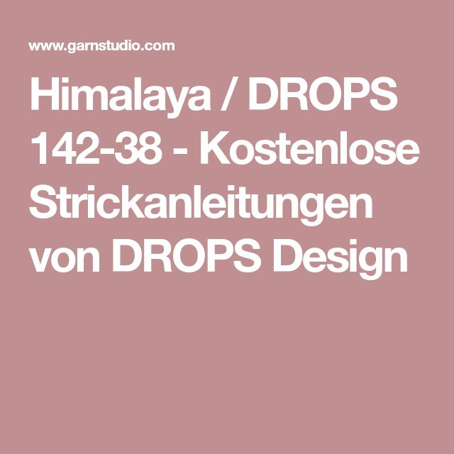 Himalaya / DROPS 142-38 - Kostenlose Strickanleitungen von DROPS Design