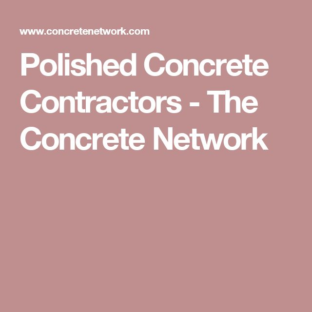 Best 25 Concrete Contractor Ideas On Pinterest Concrete