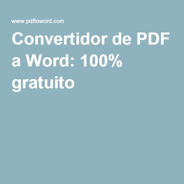 Convertidor de PDF a Word: 100% gratuito