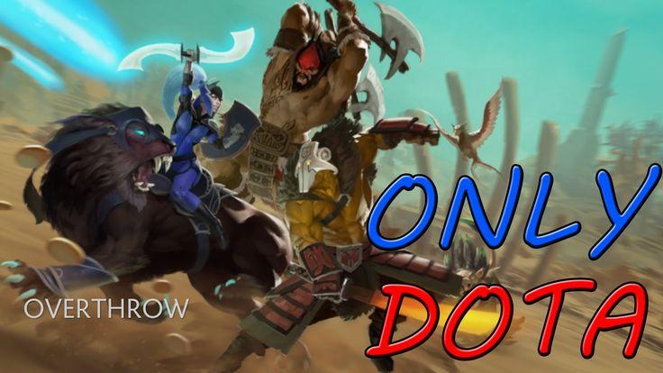 Dota 2 - Overthrow - Обзор