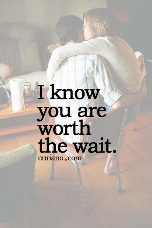 Long Sad Quotes About Life: 25+ Best Worth The Wait Quotes On Pinterest
