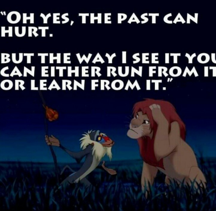 We learn our lessons in the most unusual places, time, or things. Lionking, Disney Quotes, Dust Jackets, Lion Kings, Dus...