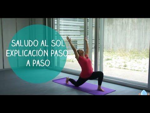 Saludo al sol explicado paso a paso- Yogahora.com - YouTube
