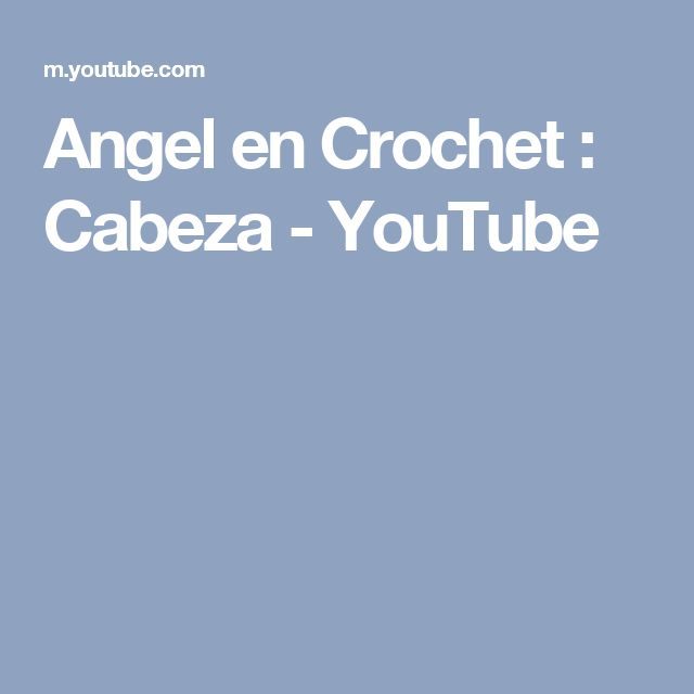 Angel en Crochet : Cabeza - YouTube