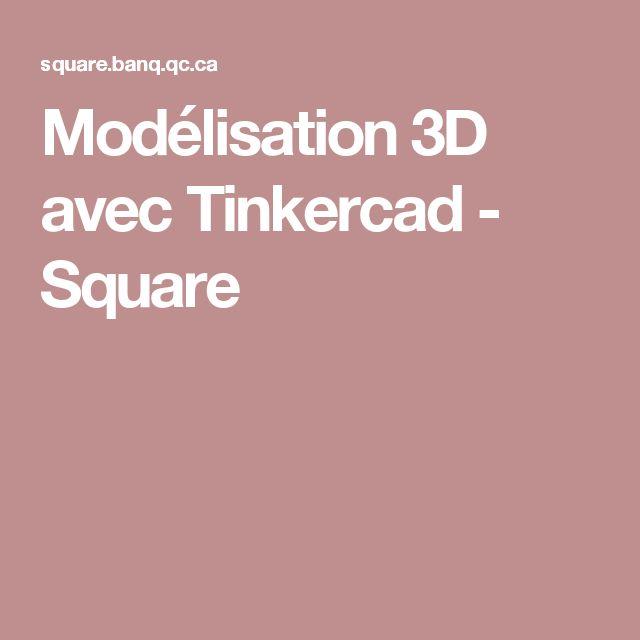 Modélisation 3D avec Tinkercad - Square