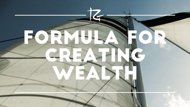 Formula for Creating Wealth https://youtu.be/gDApMlIPPf8 via @YouTube