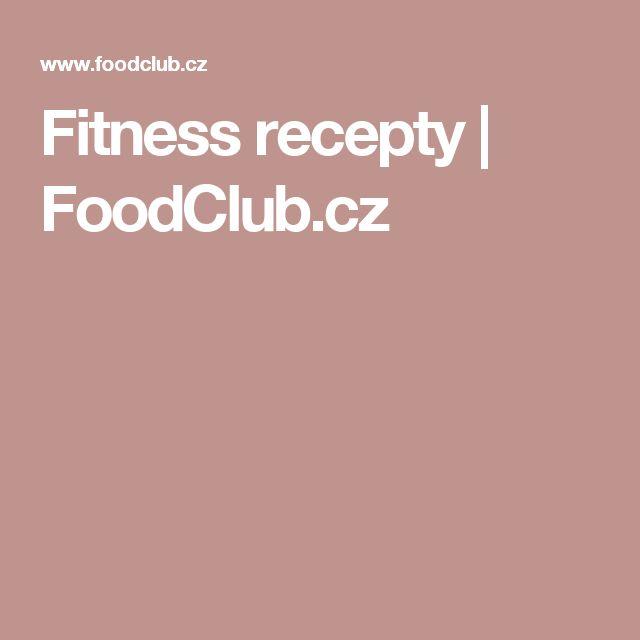 Fitness recepty  | FoodClub.cz
