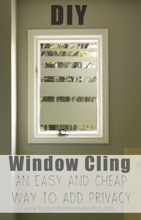 Contact Paper Window Cling - Add Privacy without blocking sunlight for under $10 and 30 minutes or less!
