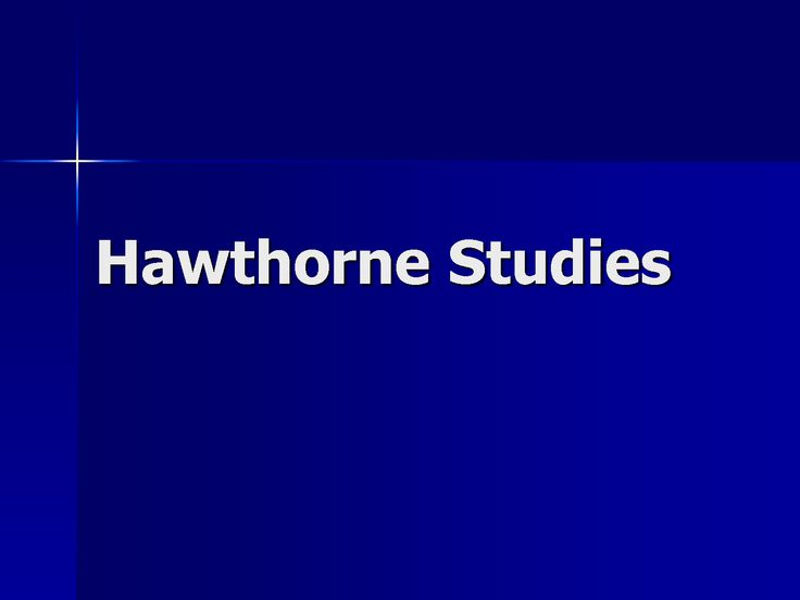 Organizational Behavior - Analysis of the Hawthorne Studies