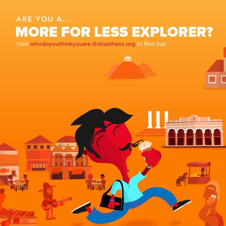 ARE YOU A... MORE FOR LESS EXPLORER?Athens is a city whose gloried past is alive and kicking in the streets.