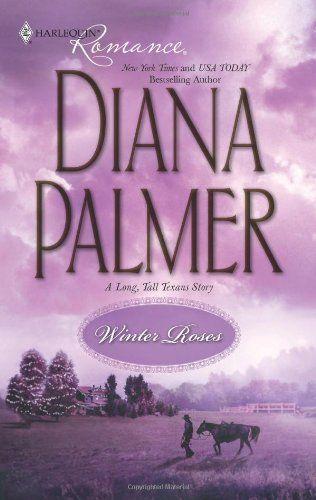 Bestseller Books Online Winter Roses (Harlequin Romance) Diana Palmer $4.5  - http://www.ebooknetworking.net/books_detail-0373837593.html