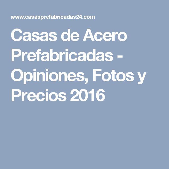 Casas de acero prefabricadas opiniones fotos y precios - Casas prefabricadas opiniones ...