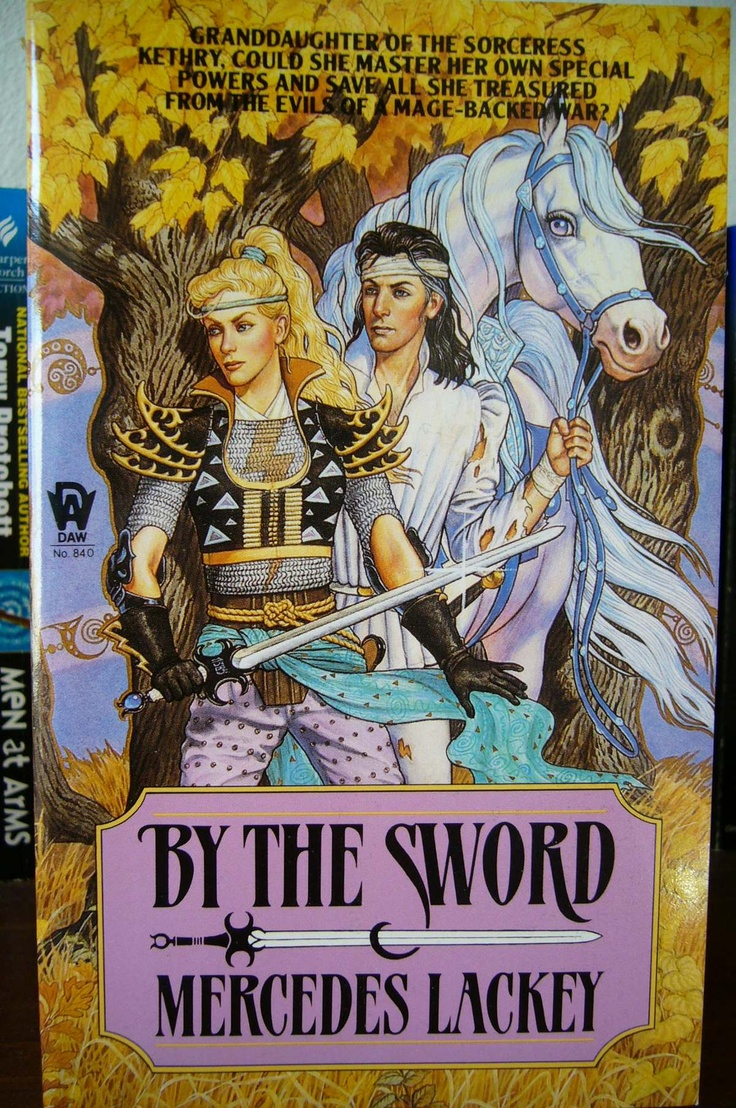 Mercedes Lackey  By The Sword The