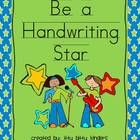 FREE!  Be a Handwriting Star!  CCSS.ELA-Literacy.L.K.1a Print many upper- and lowercase letters. CCSS.ELA-Literacy.L.1.1a Print all upper- and lowercase letters.  Do you want to ...