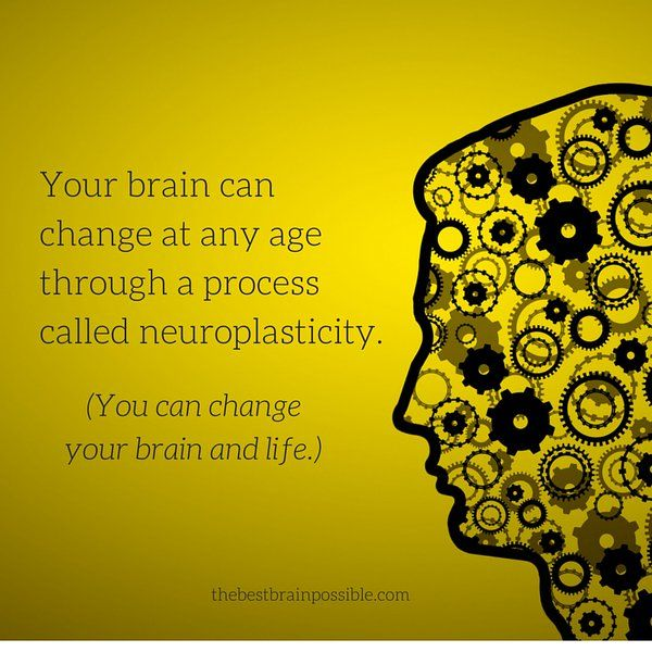 You can change your brain and life.
