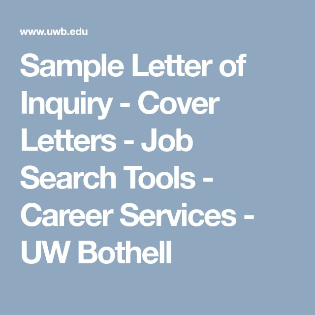 Sample Letter of Inquiry - Cover Letters - Job Search Tools - Career Services - UW Bothell