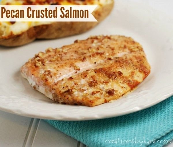 Pecan Crusted Salmon- this is the recipe that changed my husband from ...