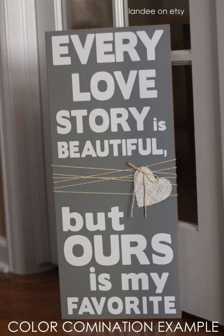 Love Story Wooden Vinyl Sign- for the master bedroom?