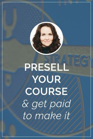 Learn how to presell your online course or information product with Halley Gray of Evolve + Succeed
