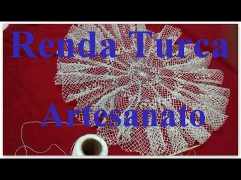 RENDA TURCA #Artesanato - YouTube