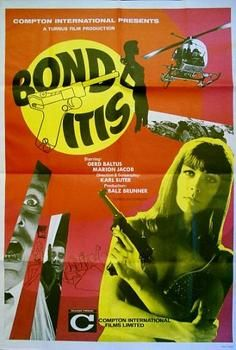TITLE: BONDITIS.   DATE: 1968   FORMAT: British one-sheet (27 x 40 inches)   STARS: Gerd Baltus, Marion Jacob, Christiane Rucker. Director: Karl Suter.   NOTES:  Bond spoof.  A scarce poster.   CONDITION: Grade A. Folded, as issued.
