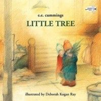 """Little Tree by E. E. Cummings--we have in our red in white book """"The Book of Christmas""""   for week 2"""