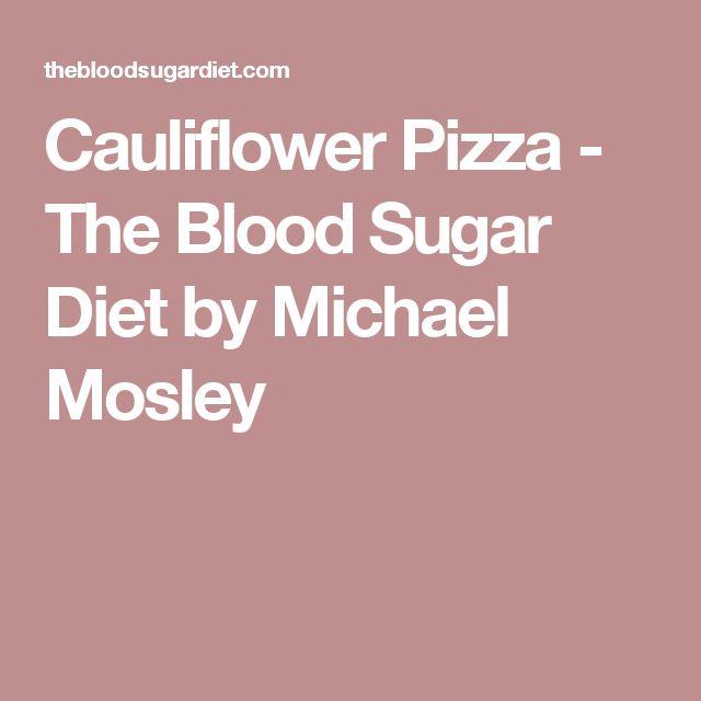 Cauliflower Pizza - The Blood Sugar Diet by Michael Mosley