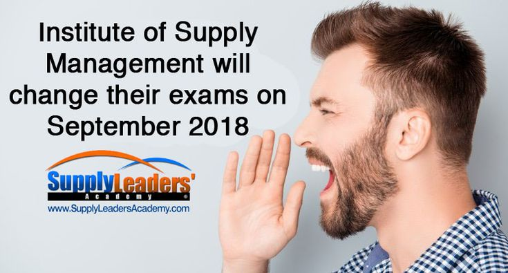 It's official! Institute for Supply Management will change their exams September 2018 — Supply Leaders Academy
