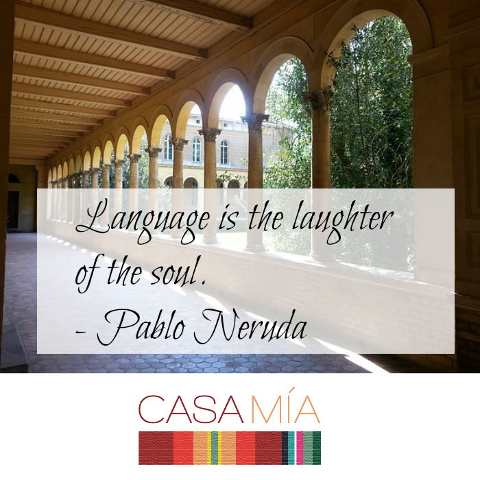 Language is the laughter of the soul. - Pable Neruda # ...