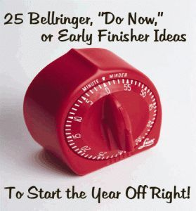 "25 Bellringer, ""Do Now,"" or Early Finisher Ideas to Start Your Year off Right! 