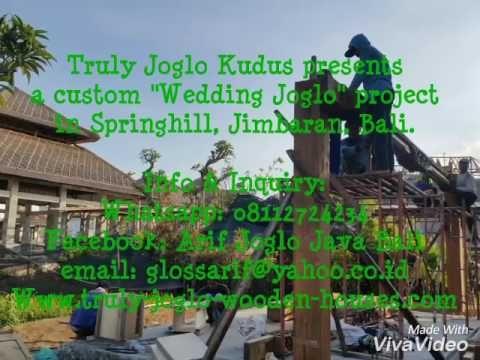 "Truly Joglo Kudus presents a custom ""Wedding Joglo"" project in Springhill, Jimbaran, Bali.  Info & Inquiry: Whatsapp: 08112724234 Facebook: Arif Joglo Java Bali email: glossarif@yahoo.co.id Www.trulyjoglohouse.blogspot.co.id  Worldwide shipping and installation since 1997"