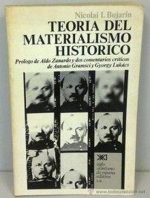 Teoría del materialismo histórico : ensayo popular de sociología marxista Edición2ª ed PublicaciónMéxico : Siglo Veintiuno, 1974