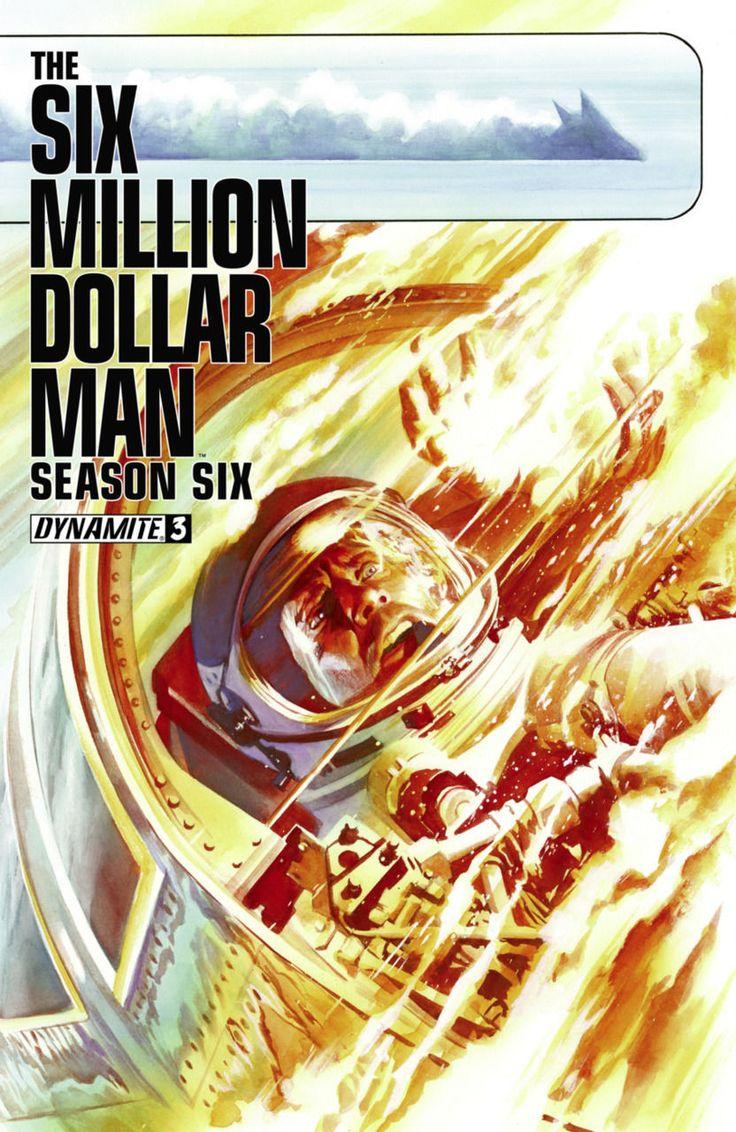 Dynamite - The Six Million Dollar Man: Season Six #3 Regular Alex Ross Cover