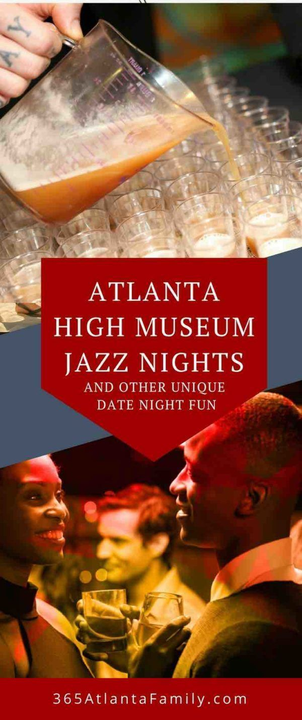 high museum jazz night and other unique date night fun | atlanta