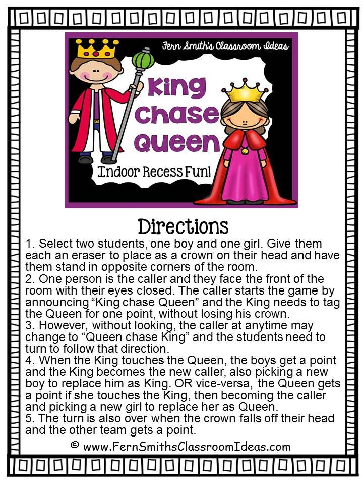 Fern Smith's FREE King Chase Queen Indoor Recess Game King Chase Queen Game for Some Great Indoor Recess Fun! Have you had a chance to play this great indoor recess game? I have a printable direction sheet on my blog for you feel free to download it and created an Indoor Recess Notebook of ideas! Click here to download it at my blog! Your students will love it! 3-5 Fern Smith's Classroom Ideas games Indoor Recess King Chase Queen PK-2 recess