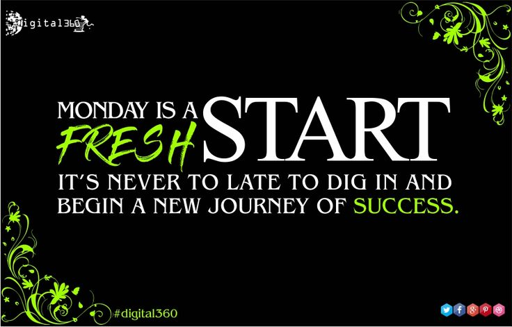 """Monday is a fresh start, it's never to late to dig in and begin a new journey of success."" #digital360 #mondaymotivational #digitalmarketing #quoteoftheday #socialmediamarketing #PPC #onlinemarketing #fresh #begining #newdelhi #India"