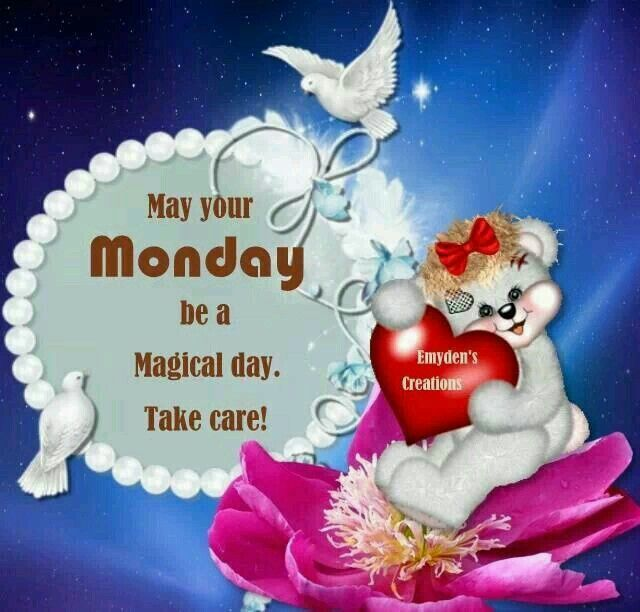 Happy Monday to you all, take care sister and all, Love