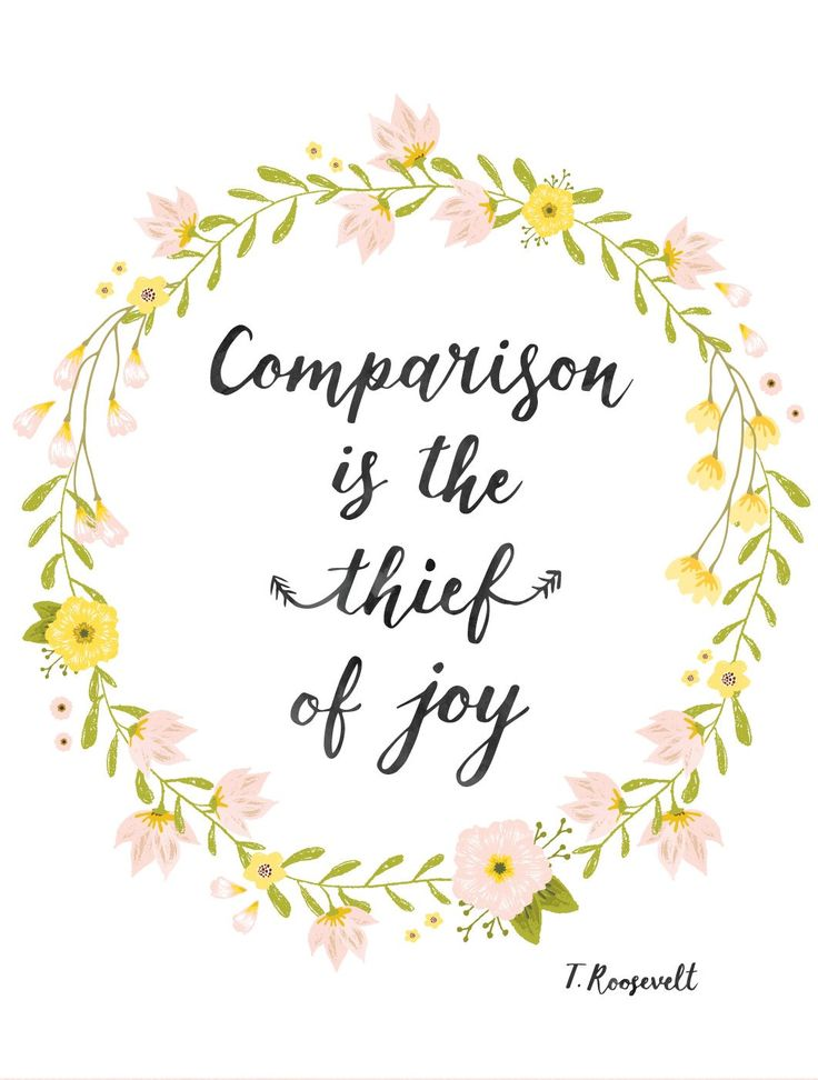 Comparison is the thief of joy - Inspirational quote printable art - motivational quote printable download - positive quote for women