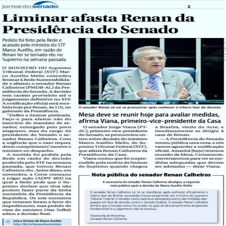 Liminar afasta Renan da Presidência do Senado [Jornal do Senado] http://www12.senado.leg.br/jornal/edicoes/2016/12/06/jornal.pdf#page=1 ②⓪①⑥ ①② ⓪⑥
