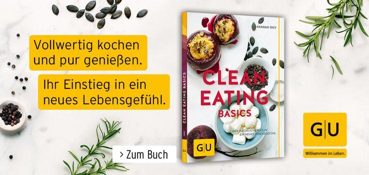 """Clean Eating Basics"" von Hannah Frey | Projekt: Gesund leben | Clean Eating, Fitness & Entspannung"