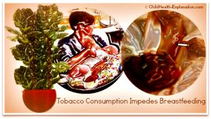 Tobacco Consumption Impedes Breastfeeding
