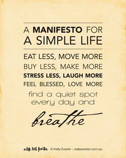 A Manifesto for a Simple Life | A Manifesto for Mums | A Life Less Frantic by Kelly Exeter