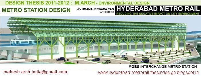 Hyderabad Metro Rail - Metro station design - Design Thesis - M.Arch (Environmental Design) Architecture2
