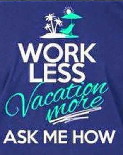 Work less vacation more