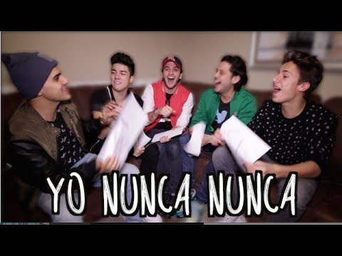 YO NUNCA NUNCA Ft. Mario Bautista, Juanpa Zurita, Rix, Fichis (Beto Pasillas) - YouTube