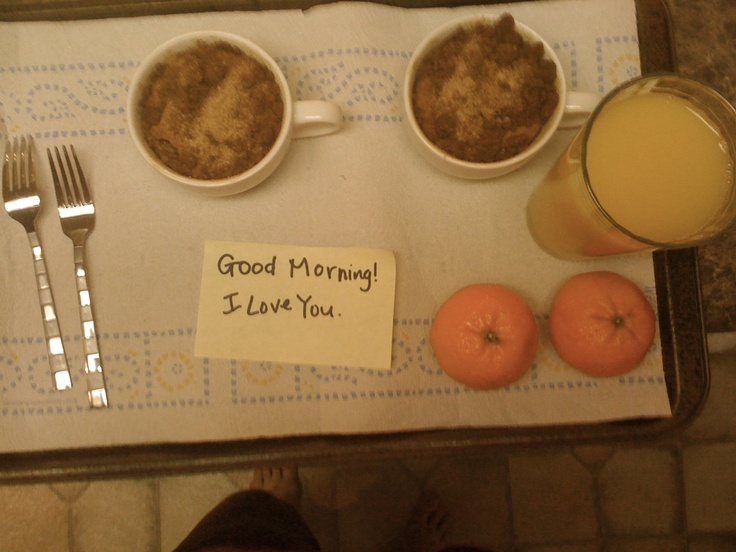 breakfast in bed.... i think that can win any woman's heart!: Breakfast In Bed, Good Morning