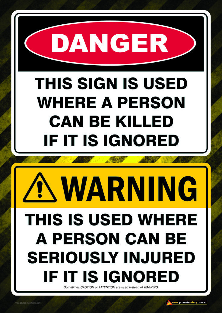 Workplace Safety Poster explaining the difference between a DANGER sign and a WARNING sign.