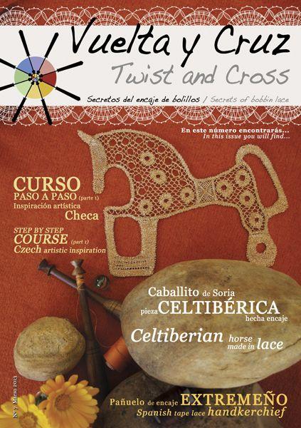 Vuelta y Cruz Nº7: Revista de bolillos / Twist and Cross N.7: Bobbin lace magazine (11€)