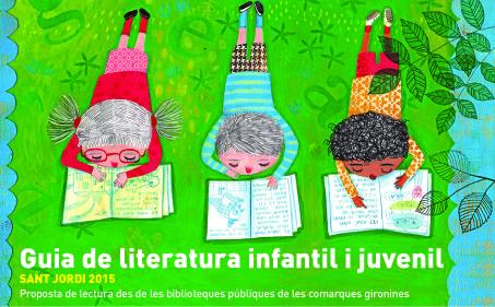 Guia de lectures recomanables per a infants i joves feta pel grup  CLER, professionals de les biblioteques de comarques gironines. SANT JORDI 2015. http://www.bibgirona.cat/assets/documents/000/197/109/Guia_St_Jordi_2015.pdf   Il·lustració portada: Anna Mongay. http://www.annamongay.com/