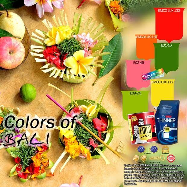 Colors of Bali #Inspirasi #Warna #EMCOPaint http://matarampaint.com/detailNews.php?n=352